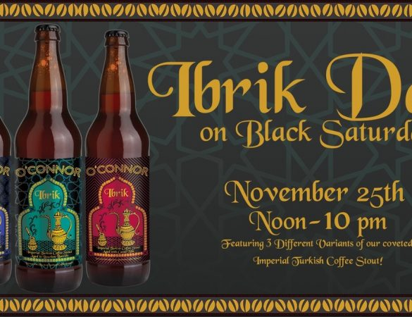 O'Connor Brewing Ibrik Day Beer Release and FUNdraiser