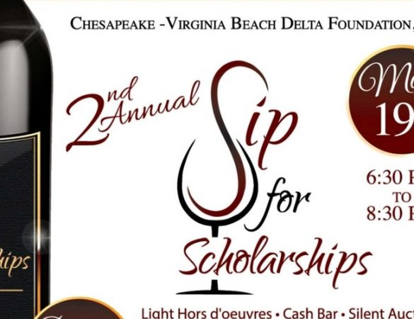 Chesapeake-Virginia Beach Delta Foundation Will Host 2nd Annual Sip for Scholarships Fundraiser